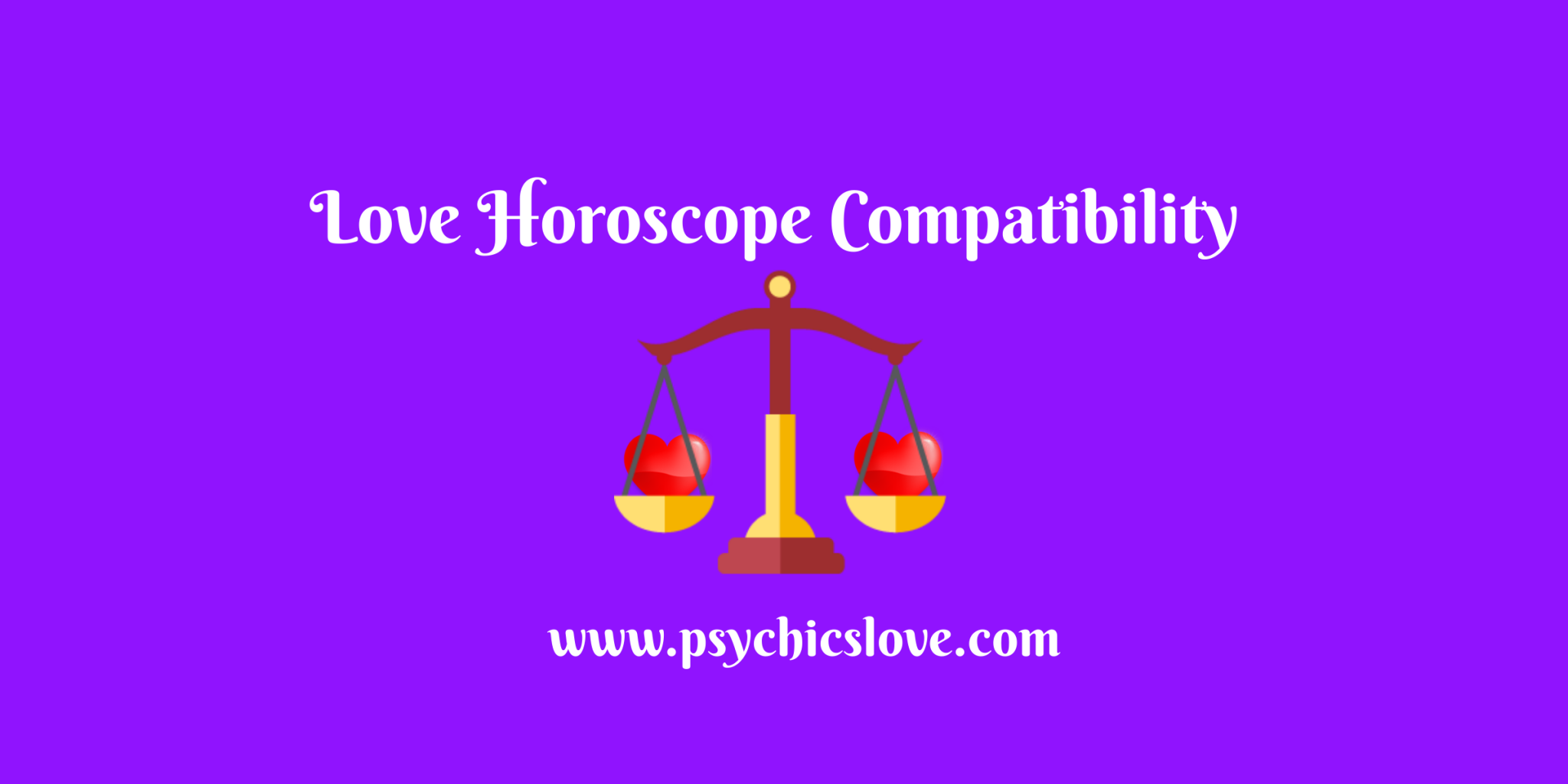Libra Love Compatibility – Guide On Exact Relationship Match