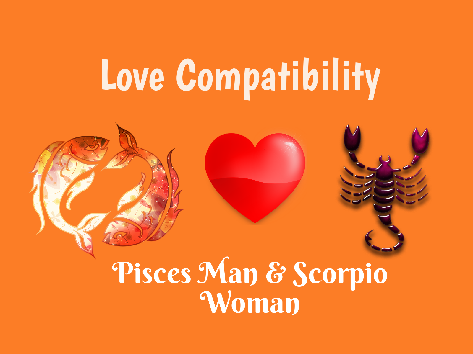 Pisces Man and Scorpio Woman